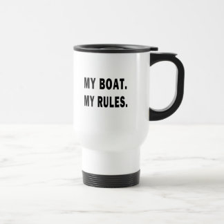 My Boat. My Rules - funny boating Stainless Steel Travel Mug