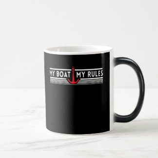 My Boat My Rules Magic Mug