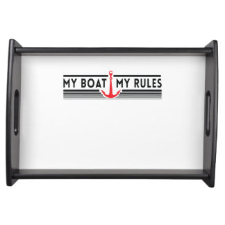 My Boat My Rules Serving Tray