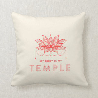 My Body Is A Temple Cushion