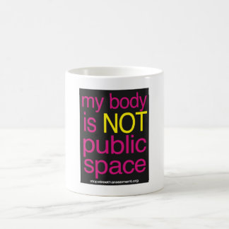 My Body is Not Public Space Mug