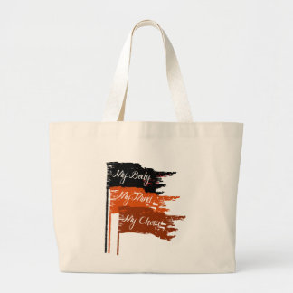 My Body My Choice Women's Rights Tote Bag