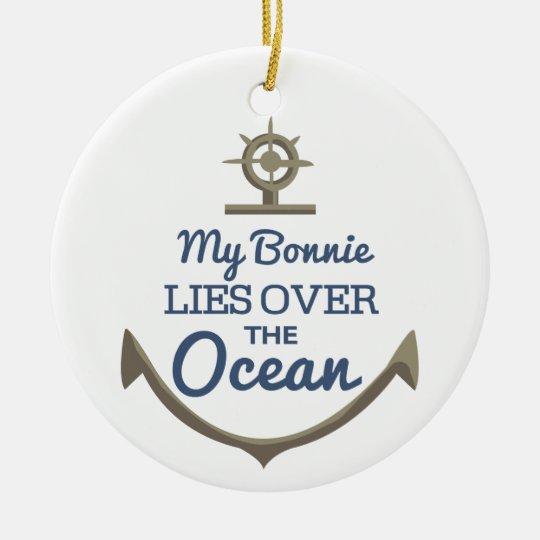 My Bonnie Lies Over The Ocean Christmas Ornament