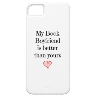 My Book Boyfriend is better than yours Barely There iPhone 5 Case