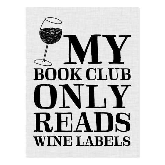 My Book Club Only Reads Wine Labels Postcard