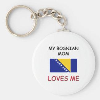 My Bosnian Mom Loves Me Key Ring
