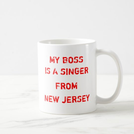 My Boss Is A Singer From New Jersey