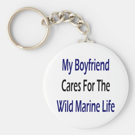 My Boyfriend Cares For The Wild Marine Life Key Chains