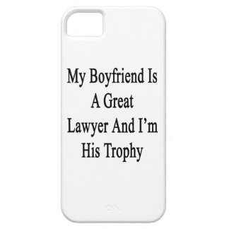 My Boyfriend Is A Great Lawyer And I'm His Trophy. Case For iPhone 5/5S