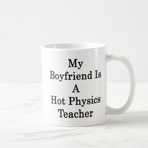 My Boyfriend Is A Hot Physics Teacher Basic White Mug