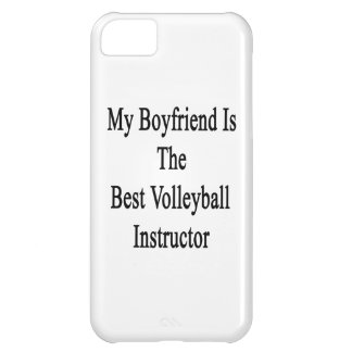 My Boyfriend Is The Best Volleyball Instructor iPhone 5C Cover