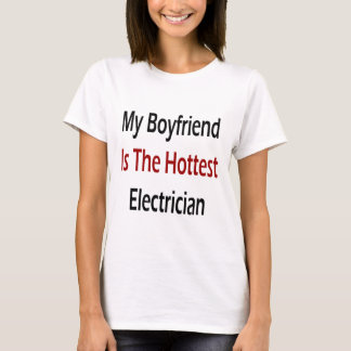 My Boyfriend Is The Hottest Electrician T-Shirt