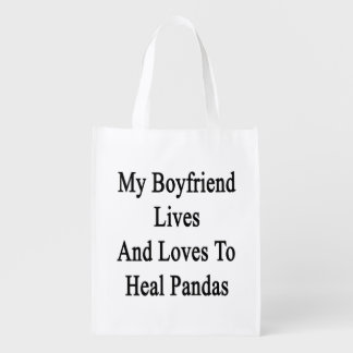 My Boyfriend Lives And Loves To Heal Pandas Grocery Bag