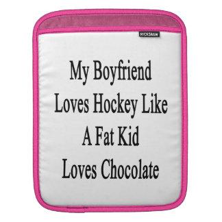 My Boyfriend Loves Hockey Like A Fat Kid Loves Cho iPad Sleeve