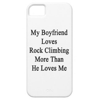 My Boyfriend Loves Rock Climbing More Than He Love iPhone 5/5S Case
