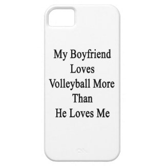 My Boyfriend Loves Volleyball More Than He Loves M Cover For iPhone 5/5S