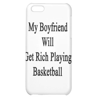 My Boyfriend Will Get Rich Playing Basketball iPhone 5C Cases