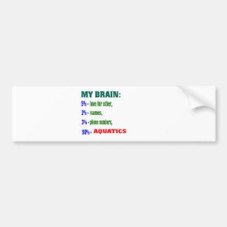 My Brain 90 % Aquatics. Bumper Sticker