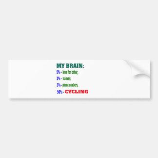 My Brain 90 % Cycling. Bumper Stickers