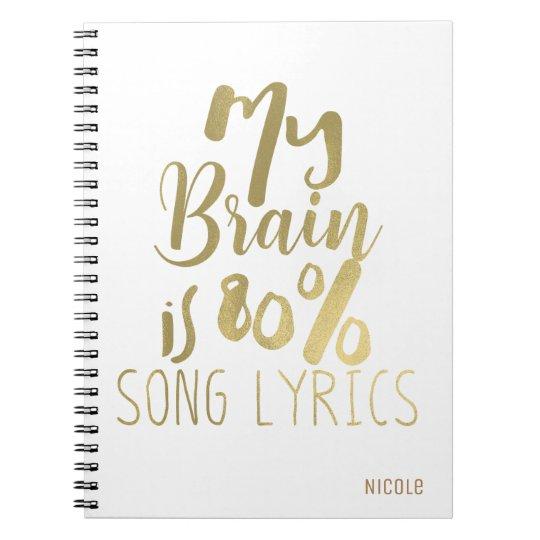 My Brain is 80% Song Lyrics Gold Personalised