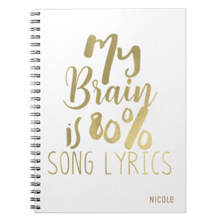 My Brain is 80% Song Lyrics Gold Personalized Notebook