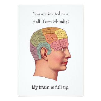 My Brain is Full Up 13 Cm X 18 Cm Invitation Card
