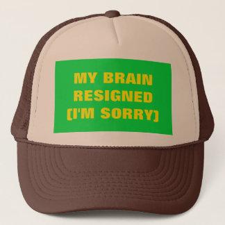 My Brain Resigned Trucker Hat
