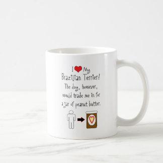 My Brazilian Terrier Loves Peanut Butter Basic White Mug