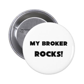 MY Broker ROCKS! 6 Cm Round Badge