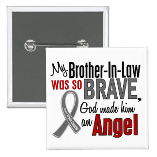 My Brother-In-Law Is An Angel 1 Brain Cancer Pinback Buttons
