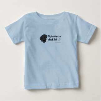 my brother is a black lab - more dog breeds baby T-Shirt