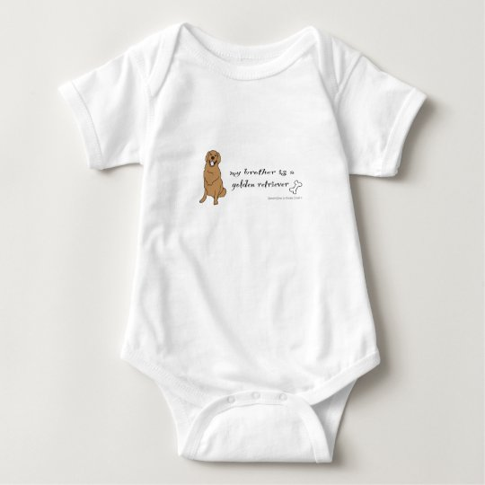 my brother is a golden retriever baby bodysuit