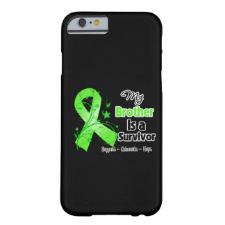 My Brother is a Lymphoma Survivor Barely There iPhone 6 Case