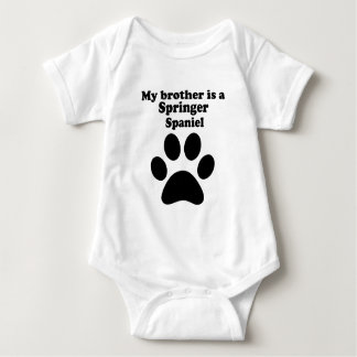 My Brother Is A Springer Spaniel Baby Bodysuit