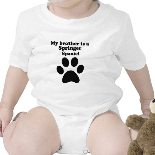 My Brother Is A Springer Spaniel Bodysuits