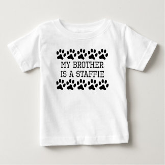 My Brother Is A Staffie Baby T-Shirt