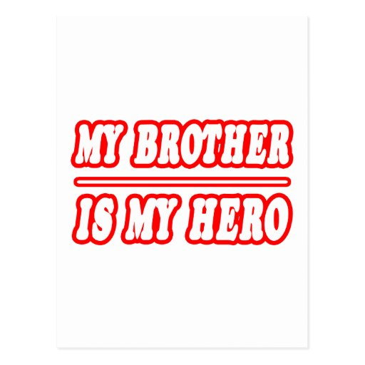 My Brother Is My Hero Post Card