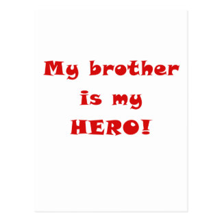 My Brother is My Hero Postcard