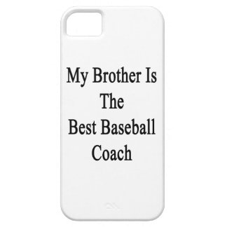 My Brother Is The Best Baseball Coach iPhone 5 Case