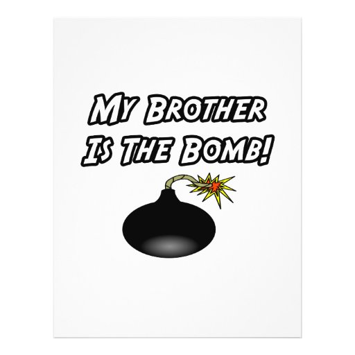 My Brother Is The Bomb 21.5 Cm X 28 Cm Flyer