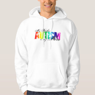 My Brother My Hero - Autism Hoodie