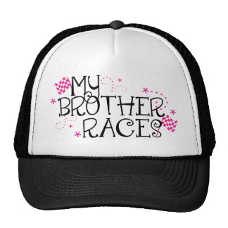 My Brother Races Hat