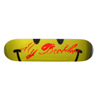 My Brother Skate Board Deck