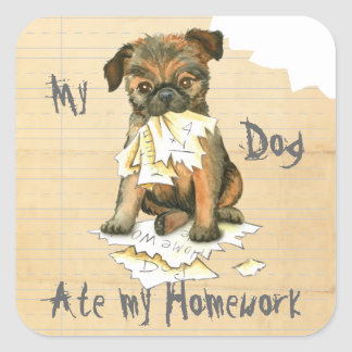 My Brussels Griffon Ate My Homework Square Sticker