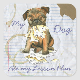 My Brussels Griffon Ate My Lesson Plan Square Sticker