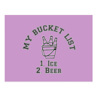 My Bucket List Humor - Ice & Beer Postcard