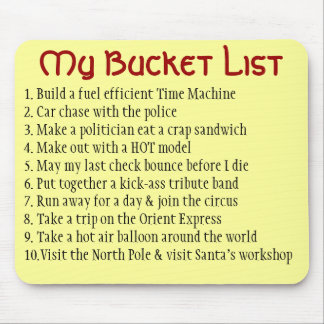 My Bucket List Mouse Pad