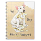 My Bull Terrier Ate My Homework Notebook