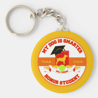 My Bull Terrier Is Smarter Keychains