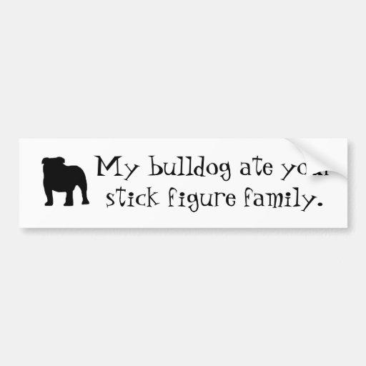 my bulldog ate your stick figure family bumper sticker zazzle. Black Bedroom Furniture Sets. Home Design Ideas